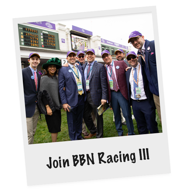 Join BBN III | BBN Racing Stable | Brian Klatsky Brendan O'Brien
